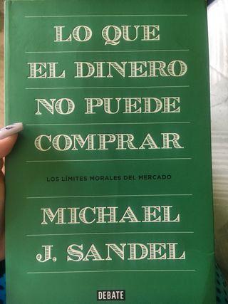 Lo que el dinero no puede comprar Michael J. Sande
