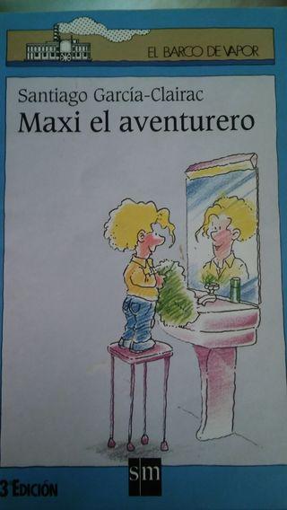 Santiago García- Clairac. Maxi el aventurero