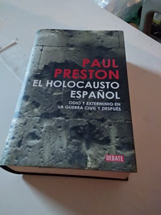 EL HOLOCAUSTO ESPAÑOL PAUL Preston