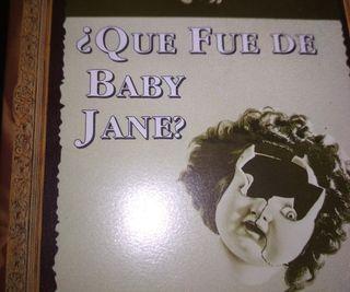 ¿QUE FUE DE BABY JANE?. BETTE DAVIS