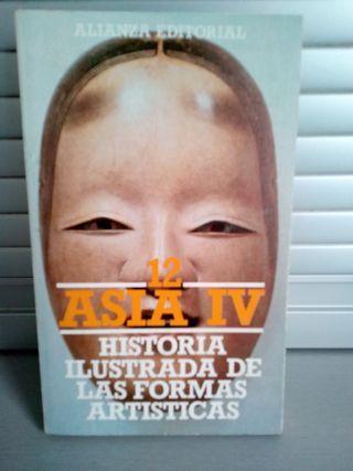 """Libro """"ASIA IV, Historia ilustrada de las formas.."""
