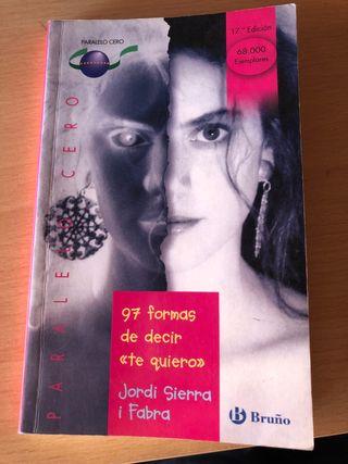 "97 formas de decir ""te quiero"" - Jordi Sierra"