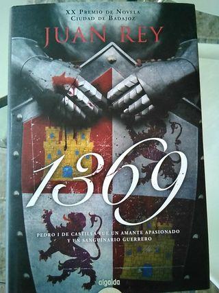 "Novela histórica ""1369"", de Juan Rey"