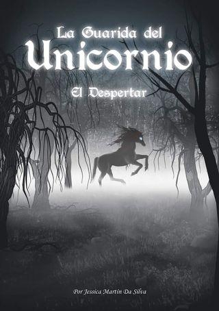 Novela corta: La Guarida del Unicornio - Parte 1