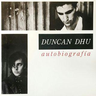 2 Vinilos Duncan Dhu (Autobiografía y Supernova)