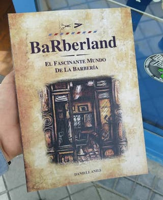 Barberland el fascinante mundo de la barberia