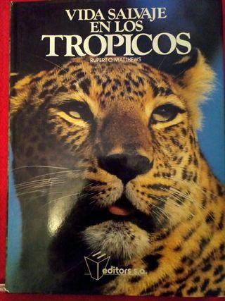 libro Vida Salvage de los tropicos