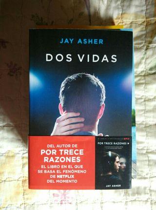 Dos Vidas- Jay Asher