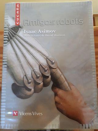 Amigos robots de Isaac Asimov