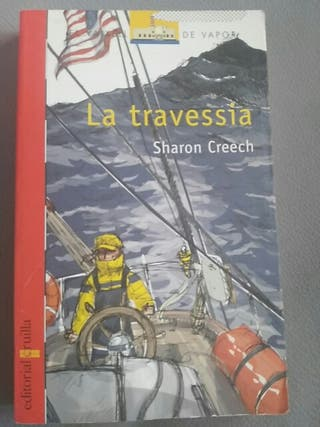 La travessia. Sharon Creech