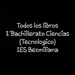 libros 1°Bachillerato Tecnologico Bezmiliana