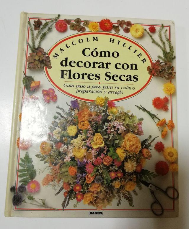 Libro Como Decorar Con Flores Secas De Segunda Mano Por 5 En Santa - Decorar-con-flores-secas
