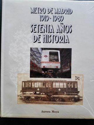 METRO DE MADRID 1919-1989 SETENTA AÑOS DE HISTORIA