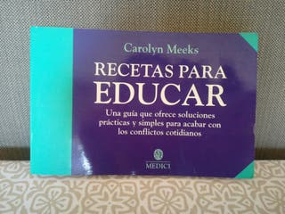 libro recetas para educar carolyn meeks