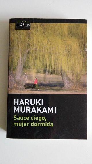 Sauce ciego, mujer dormida. Haruki Murakami