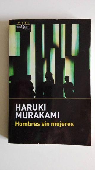 Hombres sin mujeres. Haruki Murakami.