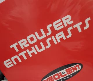 Trouser enthusiasts__sweet release