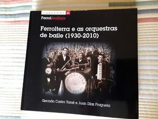 Libro Ferrolterra e as orquestras de baile.