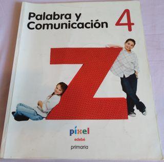 Libro primaria 4, Palabra y Comunicacion