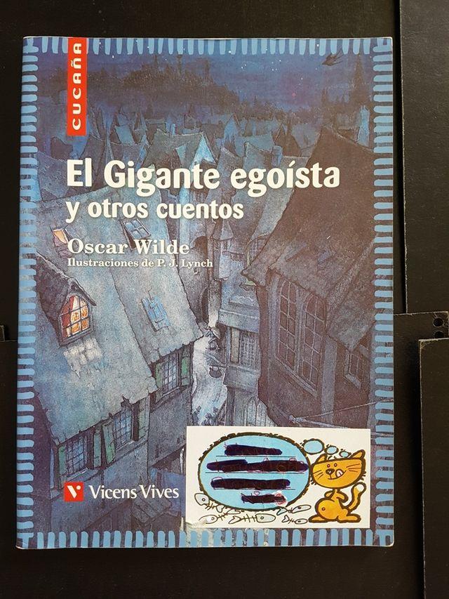 CUENTO EL GIGANTE EGOISTA Y OTROS