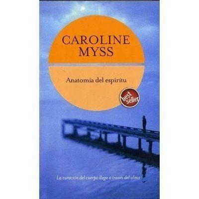 Libro Anatomía del espíritu, Caroline Myss de segunda mano por 2 ...