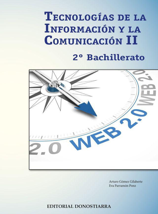 TECNOLOGIAS INFORMACION II 2º BACHILLERATO COMUNIC de segunda mano ...