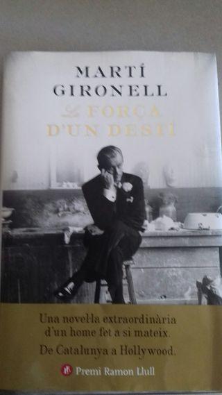 La força d' un destí. Martí Gironell