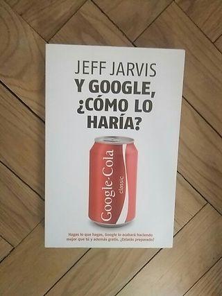 """Libro: """"¿Y cómo lo haría Google?"""