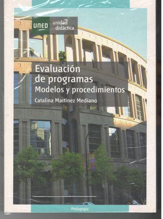 Evaluación de programas. Modelos y procedimientos.