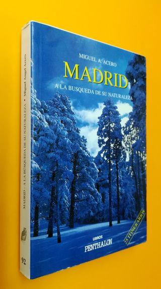 20063 - MADRID, A LA BÚSQUEDA DE SU NATURALEZA..