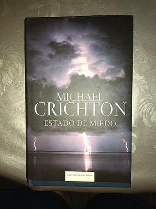 MICHAEL CRICHTON. ESTADO DE MIEDO. LIBRO