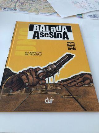 Balada Asesina, comic europeo. Tome, Meyer.