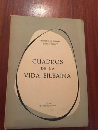 Libro Cuadros de la vida bilbaína