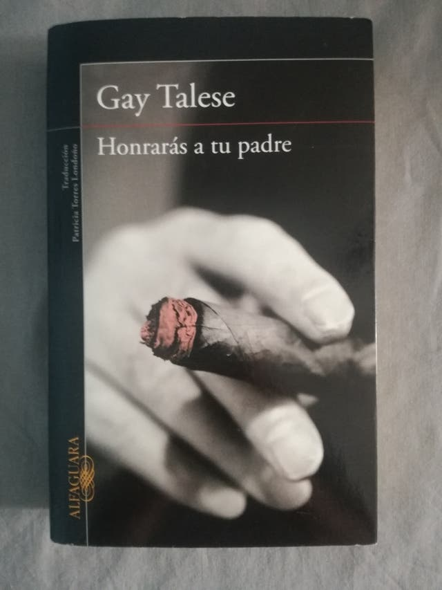 Honrarás a tu padre - Gay Talese