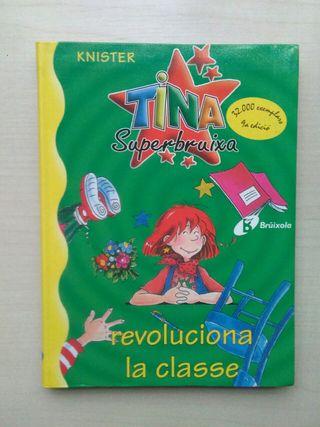 Libro Tina revoluciona la classe. Knister.bruixa.