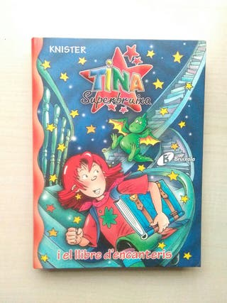Libro Tina superbruixa i el llibre d'encanteris.