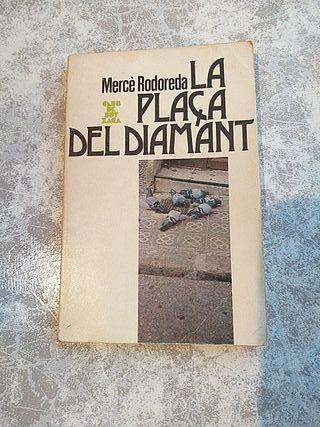 "Libro ""La plaça del diamant"" 1a edicion"