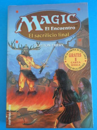 Magic El encuentro Sacrificio Final