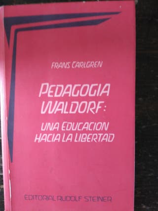 Pedagogía Waldorf:una educación para la libertad
