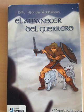 Erik, hijo de Arkhelan El amanecer del guerrero