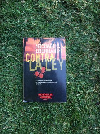 Libro CONTRA LA LEY, Michael Eberhardt
