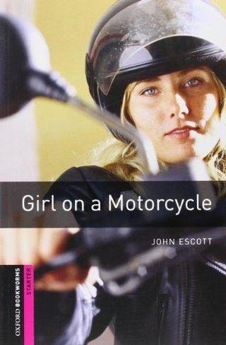 GIRL ON A MOTORCYCLE , JOHN ESCOTT