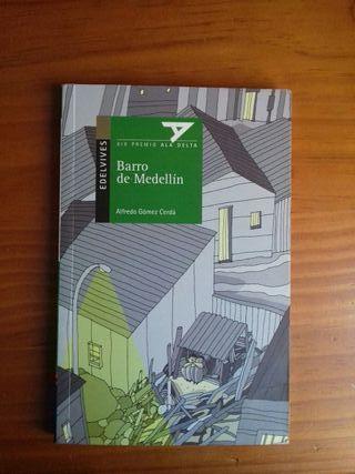 Barro de Medellín - Alfredo Gómez Cerda