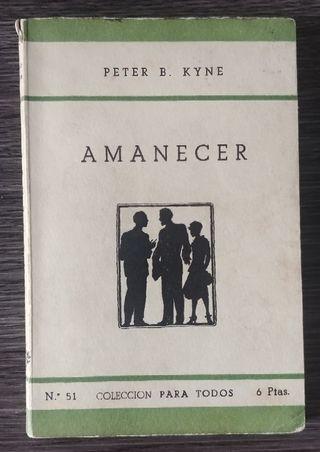 Amanecer Peter B Kyne Juventud 1945