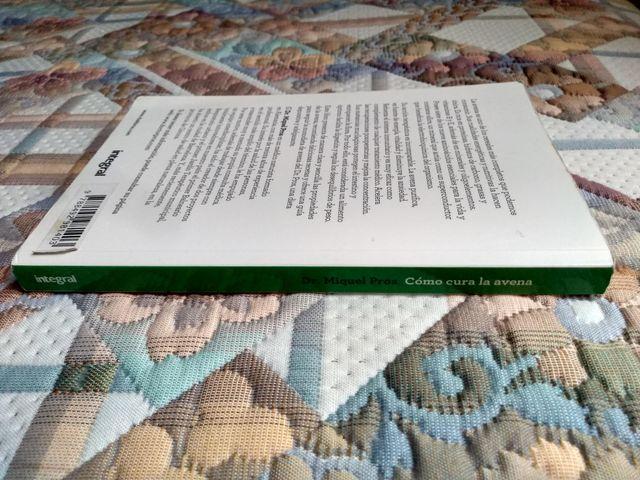 Libro: Cómo cura la avena. Dr. Miquel Pros