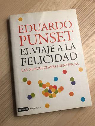El viaje a la felicidad - Eduardo Punset