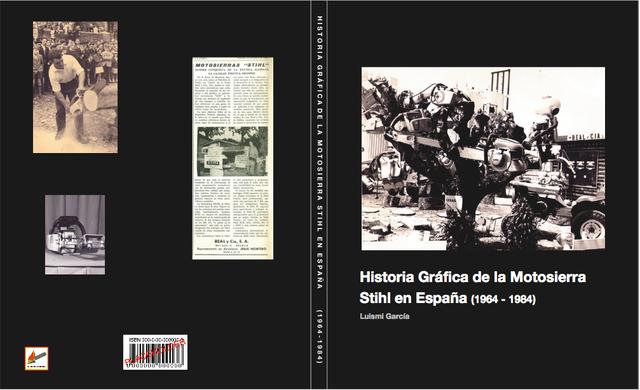 HISTORIA GRÁFICA DE LA MOTOSIERRA STIHL EN ESPAÑA