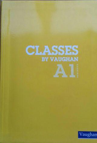 Classes BY VAUGHAN A1. Beginner
