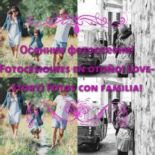 Fotocesioin!!! Love-story! Fotos con familia!