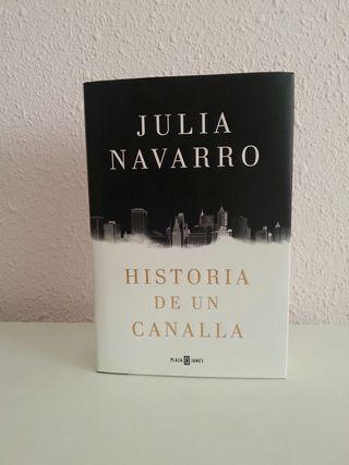 Libro. Historia de un canalla. Julia Navarro.